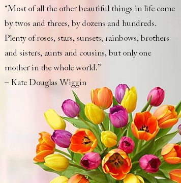 Kate Douglas Wiggin Mother's Day Quote