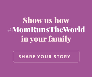 Moms Run the World Mother's Day banner